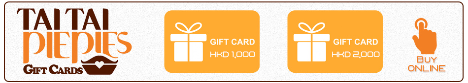 Tai Tai Pie Pie GIFT CARDS | CLICK HERE FOR DETAILS AND BUY NOW